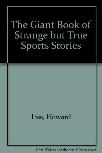 9780394932873: Giant Book of Strange but True Sports Stories