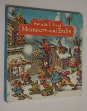Favorite Tales of Monsters and Trolls (0394934776) by George Jonsen; John O'Brien