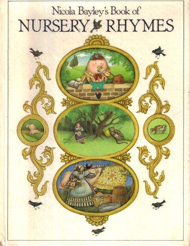 9780394935614: Nicola Bayley's Book of Nursery Rhymes