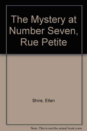 9780394936642: Mystery at Number Seven, Rue Petite