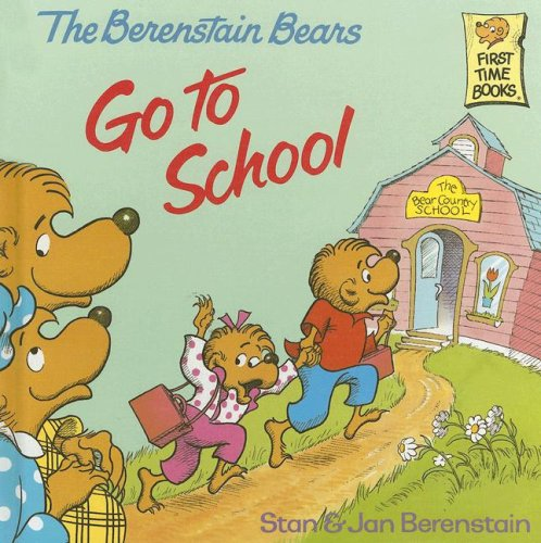 9780394937366: The Berenstain Bears Go to School (First Time Books)