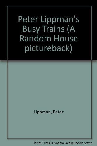 9780394937489: BUSY TRAINS (Random House Pictureback)
