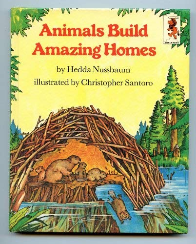 9780394938509: Animals Build Amazing Homes