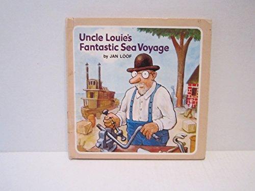Uncle Louie's fantastic sea voyage: Loof, Jan