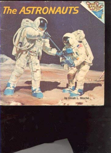 9780394939018: THE ASTRONAUTS (Random House Pictureback)
