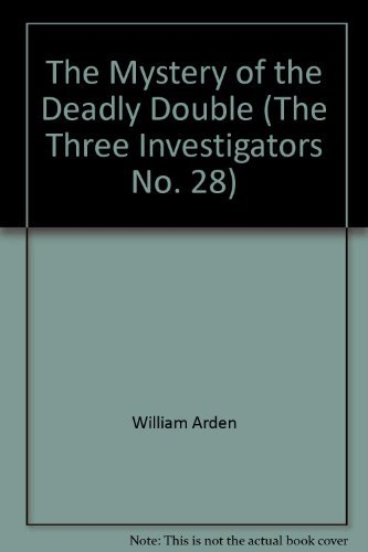 9780394939025: The Mystery of the Deadly Double (The Three Investigators No. 28)