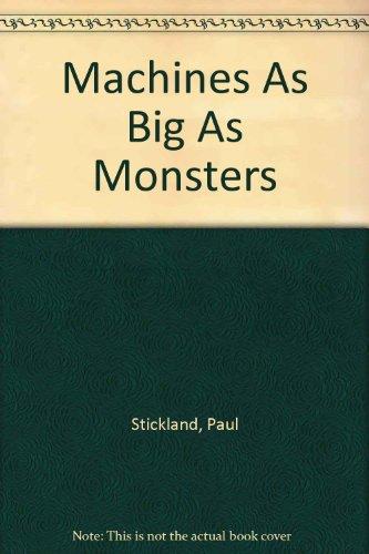 9780394939131: Machines As Big As Monsters