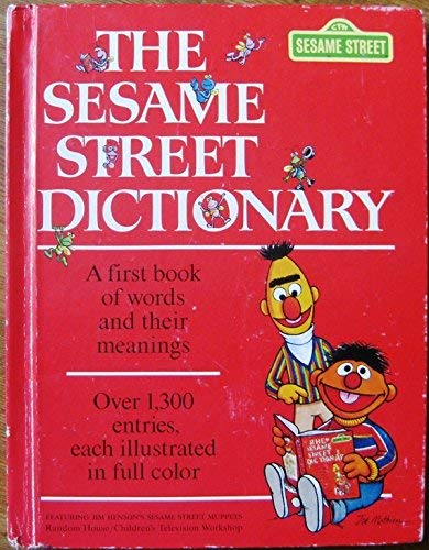 9780394940076: The Sesame Street Dictionary: Featuring Jim Henson's Sesame Street Muppets