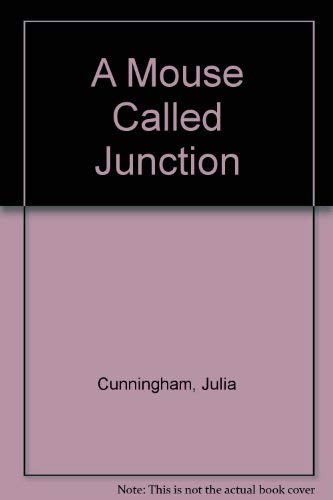 9780394941127: A Mouse Called Junction