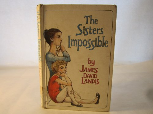 9780394941905: THE SISTERS IMPOSSIBLE