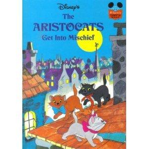 9780394942292: Disney's The Aristocats Get Into Mischief (Disney's Wonderful World of Reading - Grolier Book Club Edition)