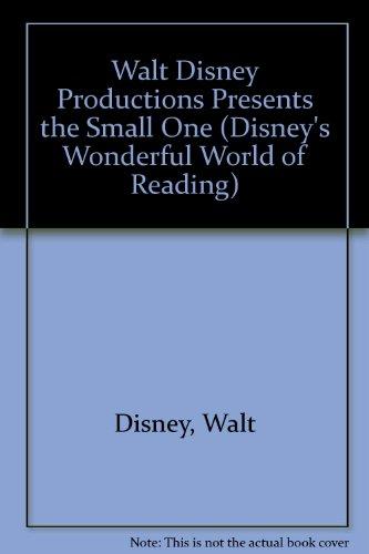 Walt Disney Productions Presents the Small One (Disney's Wonderful World of Reading): Disney, ...