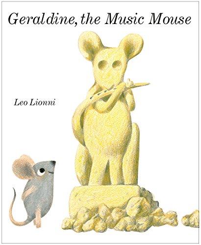 Geraldine the Music Mouse: Lionni, Leo