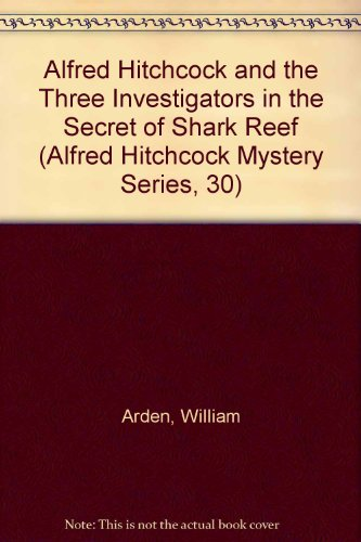 9780394942490: Alfred Hitchcock and the Three Investigators in the Secret of Shark Reef (Alfred Hitchcock Mystery Series, 30)