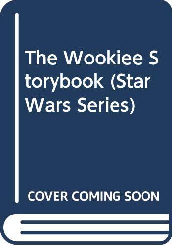 9780394942568: The Wookiee Storybook