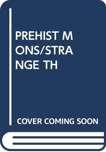 9780394943077: PREHIST MONS/STRANGE TH (Step-up nature books)