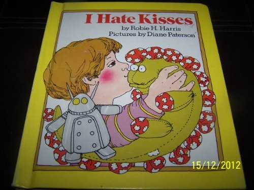 9780394943244: I Hate Kisses
