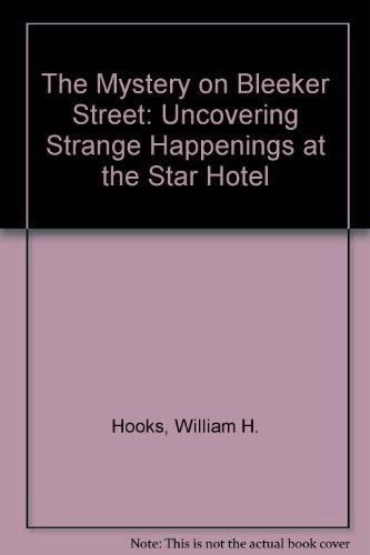 9780394944319: The Mystery on Bleeker Street: Uncovering Strange Happenings at the Star Hotel (Capers)
