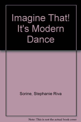 9780394944746: IMAGINE THAT:MOD DANCE