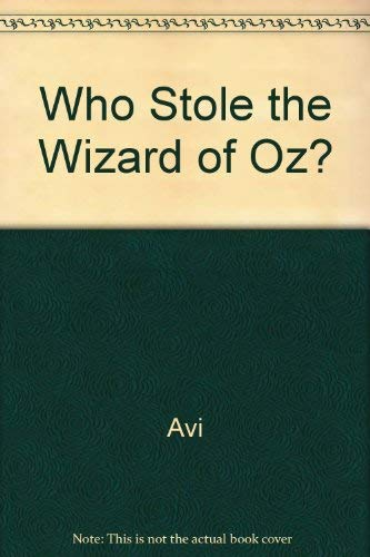 9780394946443: Who Stole the Wizard of Oz?