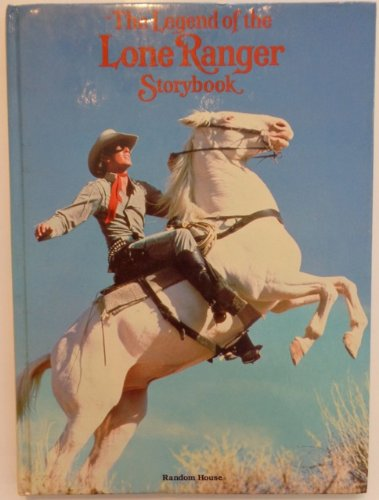 9780394946832: Legend of the Lone Ranger Storybook