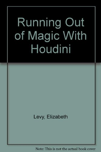 9780394946856: Running Out of Magic With Houdini (Capers)