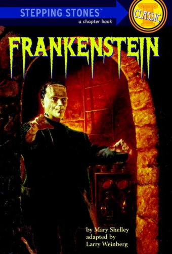Frankenstein (A Stepping Stone Book): Mary Shelley, Larry