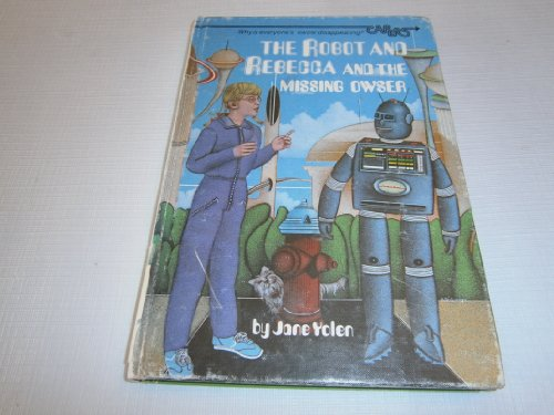 9780394948324: The Robot and Rebecca and the Missing Owner
