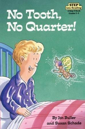 9780394949567: No Tooth, No Quarter: Step 4 Book (Step Into Reading: Step 3)