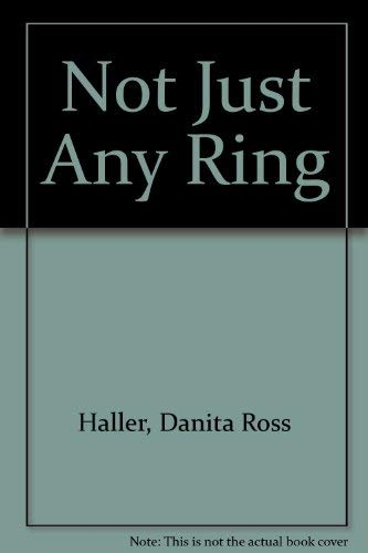 9780394950822: Not Just Any Ring