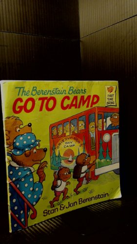 9780394951317: BRNSTN BRS GO TO CAMP (First Time Books)