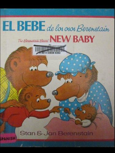 9780394951447: El Bebe De Los Osos Berenstain /The Berenstain Bears New Baby (Spanish Edition)