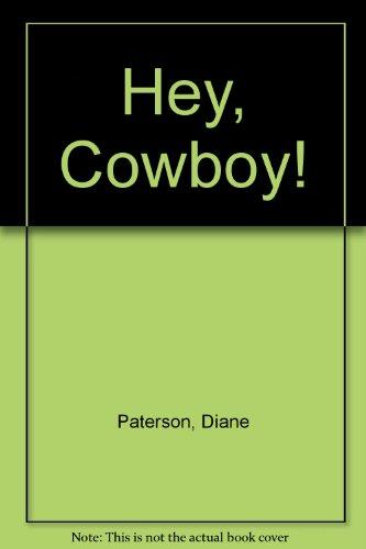 9780394953410: Hey, Cowboy!