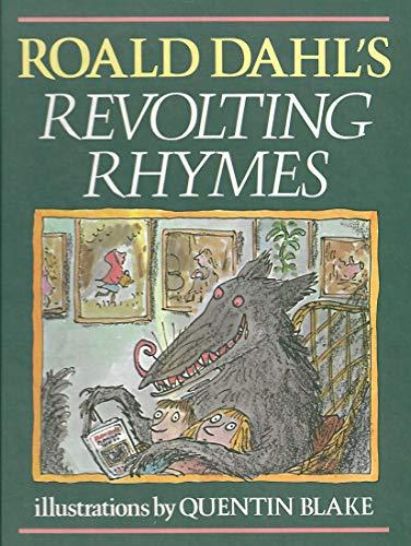 ROALD DAHL'S REVOLTING RHYMES: Dahl, Roald