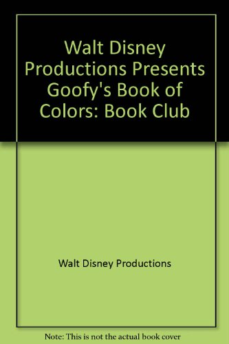 9780394957340: GOOFY'S BOOK OF COLORS
