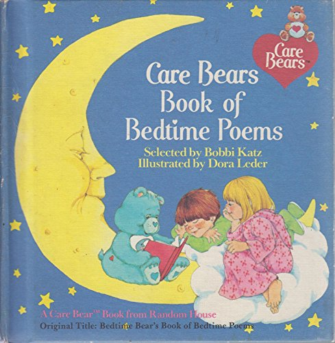 9780394959566: Care Bears Book of Bedtime Poems (Bedtime Bear's Book of Bed Time Poems)