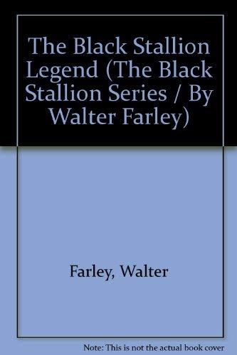 9780394960265: BLACK STALLION LEGEND (The Black Stallion Series / by Walter Farley)