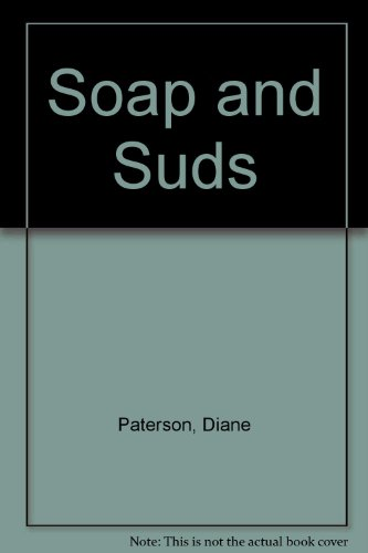 Soap and Suds (9780394961316) by Diane Paterson