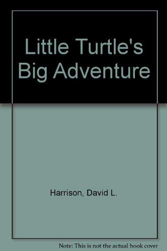 Little Turtle's Big Adventure (Random House Pictureback) (9780394963457) by David L. Harrison