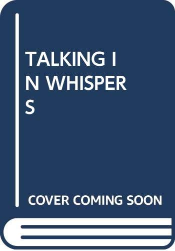 9780394965383: Talking in Whispers