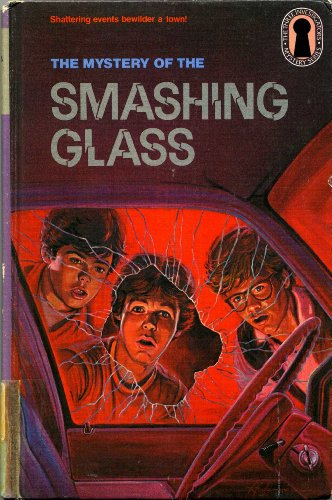 9780394965505: The Mystery of the Smashing Glass (The Three Investigators Mystery Series)