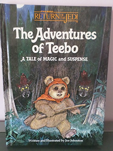 9780394965680: The Adventures of Teebo: A Tale of Magic and Suspense (Star Wars : Return of the Jedi)