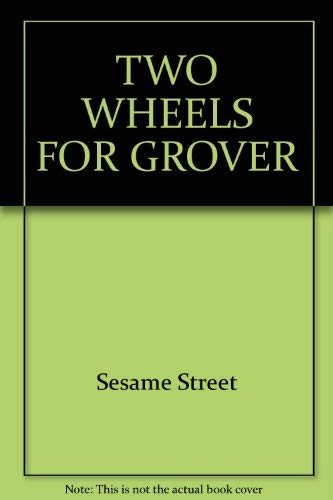 9780394965864: TWO WHEELS FOR GROVER