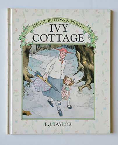 9780394968315: IVY COTTAGE (Biscuit, Buttons and Pickles Series)