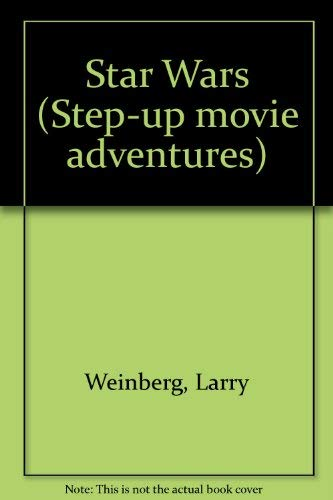 9780394968698: STAR WARS STEP-UP MOVI (Step Up Movie Adventures)