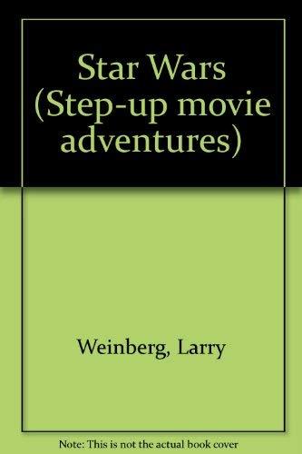 9780394968698: STAR WARS STEP-UP MOVI (Step Up Movie Adventures)