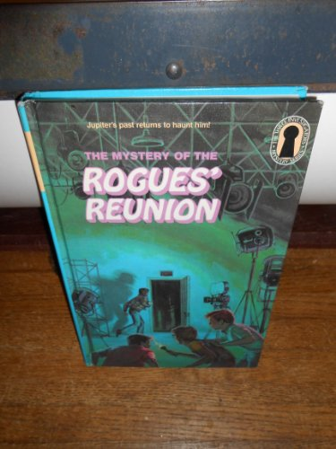 9780394969206: The Three Investigators in the Mystery of the Rogues' Reunion (Three Investigators Mystery)