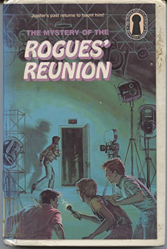 9780394969206: The Mystery of the Rogue's Reunion (Three Investigators Mystery Series, No 40)