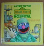 9780394970622: A Visit to the Sesame Street Hospital