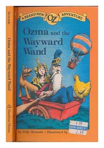 9780394970684: Ozma and the Wayward Wand (A Brand New Oz Adventure)